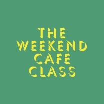 TheWeekendCafeClass