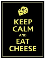 Keep_calm,_eat_cheese